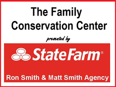 The Family Conservation Center presented by State Farm - Ron Smith & Matt Smith Agency